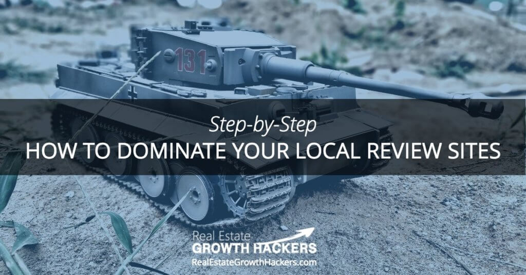 Blog Image- How To Dominate Your Local Real Estate Review Sites