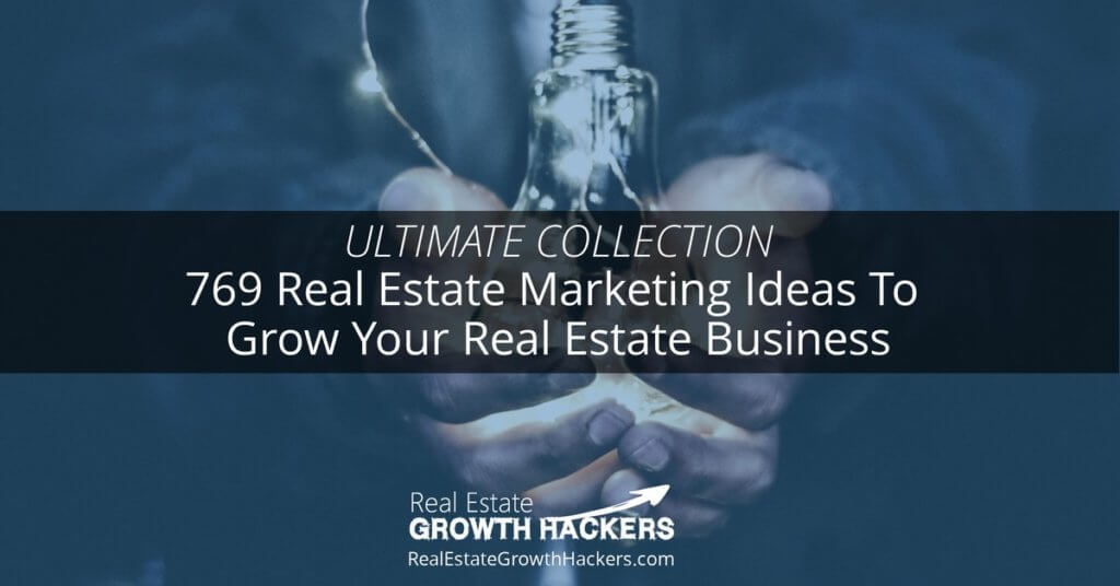 Blog Image_ 769 Real Estate Marketing Ideas To Grow Your Real Estate Business